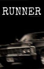 Runner (Supernatural Fan fiction) by wolfchester