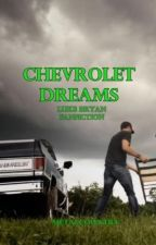 Chevrolet Dreams by metalcountry