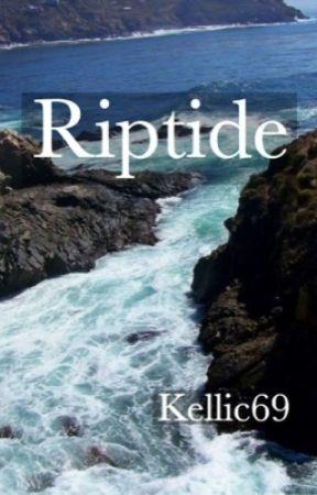 """Riptide (Kellic) Sequel to """"Oceans"""" by Kellic69"""