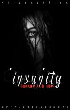 Insanity by Epiphanousbeauty