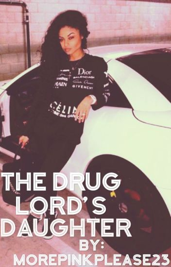 The Drug Lord's Daughter