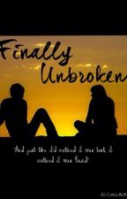 Finally Unbroken (A Chris Chambers Story) by samanthamarie76