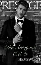 The Arrogant C.E.O by Jessie07010