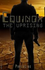 Equinox: The Uprising by ProtoLink