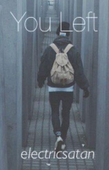You Left | l.h.