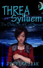 Trhea Syiluem : (The Daily Life of Civil Servant) by pepperrujak