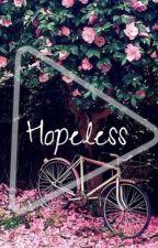 Hopeless by AngelicaEgargoWalay
