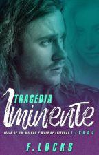 TRAGÉDIA IMINENTE /DEGUSTAÇÃO by Franlocks