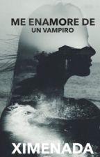 Me enamore de un vampiro by Alicecait32