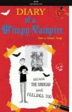 Diary of a Wimpy Vampire by Thrishlily