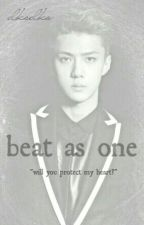 Beat as One (Sehun Exo Fanfic) by dksdks