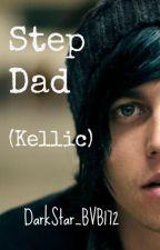 Step Dad (Kellic) by DarkStar_BVB172