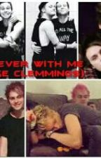Forever With Me (Muke Clemmings) by kiss_your_tears_away
