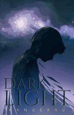 Dark Light by RangerAu