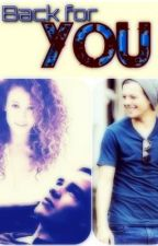 Back for you (a One Direction fan fiction) by Julietofficial