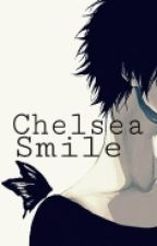 Chelsea Smile by NoDeathCanTouch