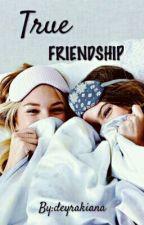 True Friendship by deyrakiana