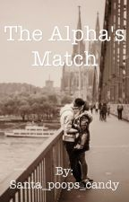 The Alpha's Match by Santa_poops_candy