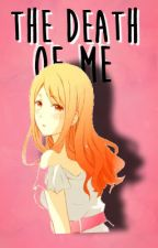 The Death of me (Continued!) by Megusai