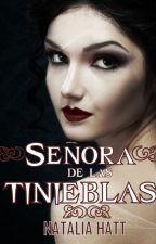 Señora de las tinieblas (Entre Dioses) by NataliaAlejandra