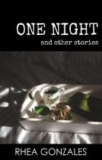 One Night And Other Stories by rheahime