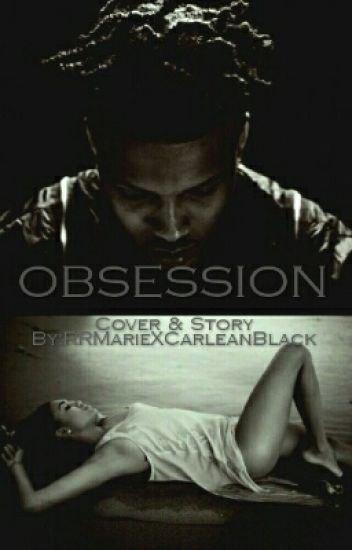 Obsession : August Alsina Story (Editing)