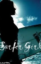 Surfer Girl (On-Hold... Gotta love writers block lol) by oconnorm