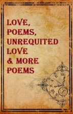 Love, Poems, Unrequited Love & More Poems by lilmissynna