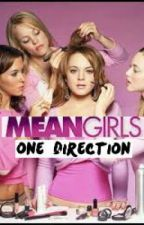 Mean Girls (1D Fandom Version) by jasmined25