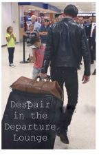 Despair in the Departure Lounge by no1nightmare505
