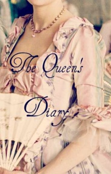 The Queen's Diary (On Hold) by kdxoxo