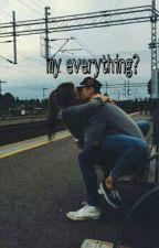 my everything ft. mainstreet by srslycynthia
