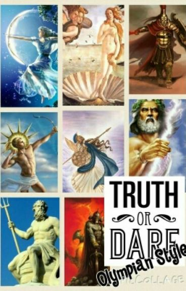 Truth or Dare, Greek God Style