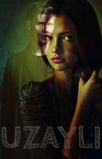 UZAYLI by KorsanX