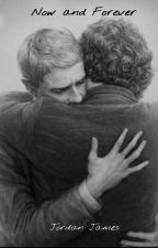 Now and Forever by Johnlock5eva