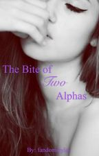 The Bite of Two Alphas by fandomstyles