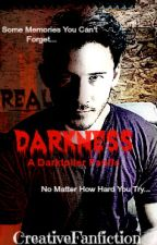 Real Darkness (A Darkiplier Fanfic) {COMPLETED} by CreativeGibberish