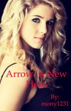 Arrow:A new hero by mony1231