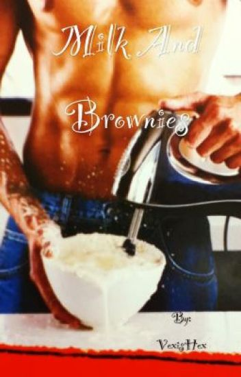 Milk and Brownies (bwwm)