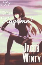 Is that Kagome? by JamesBondJunior