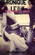 Chronique de Leïla : Aimer dans le halal. by Amourdanslehalal