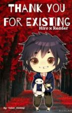 Hiro Hamada x Reader -Thank You for Existing by FrootyTwodee