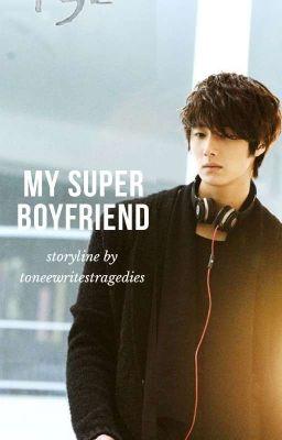 My Super Boyfriend
