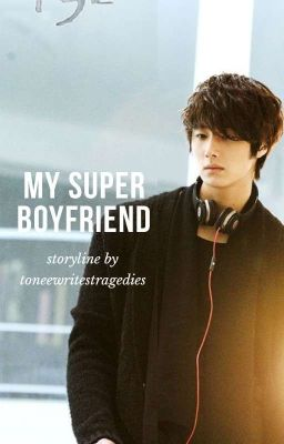 My Super Boyfriend