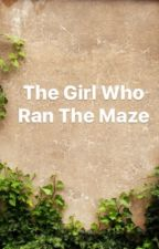 The Girl Who Ran The Maze by igotthedonut