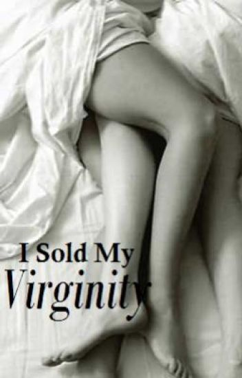 I sold my virginity