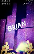 Brian (A Ziall Fanfic/One Shot/BoyxBoy) by Axolus