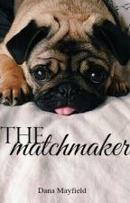 The Matchmaker by -danamay-