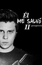 """Él me salvó "" #2   »ElRubius | TERMINADA | by grungetoxic"