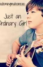 Just an Ordinary Girl by xxdemingmahonexx